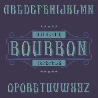 Police d'étiquette vintage nommée bourbon.