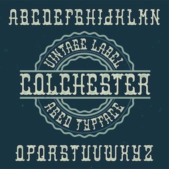 Police d'étiquette vintage nommée colchester.