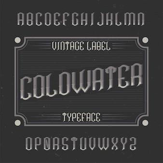 Police d'étiquette vintage nommée coldwater.