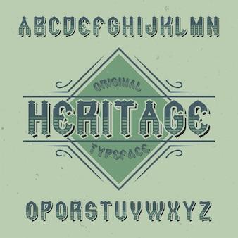 Police d'étiquette vintage nommée heritage