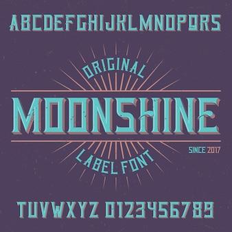 Police d'étiquette vintage nommée moonshine.