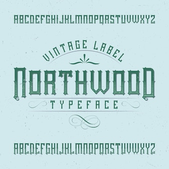 Police d'étiquette vintage nommée northwood