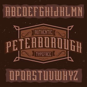 Police d'étiquette vintage nommée peterborough. bonne police à utiliser dans toutes les étiquettes ou logos vintage.