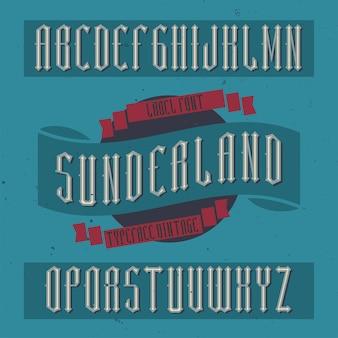 Police d'étiquette vintage nommée sunderland