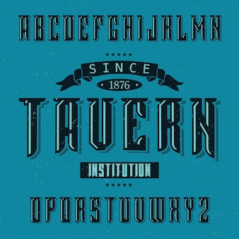 Police d'étiquette vintage nommée tavern