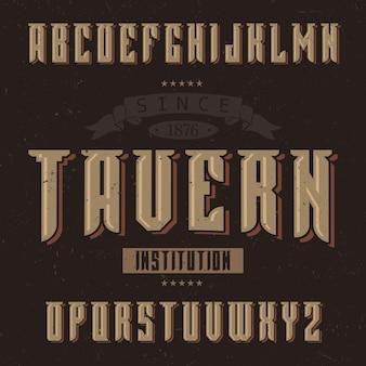 Police d'étiquette vintage nommée taverne.