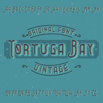 Police d'étiquette vintage nommée tortuga bay