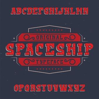 Police d'étiquette vintage nommée vaisseau spatial