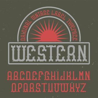 Police d'étiquette vintage nommée western