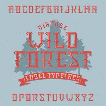 Police d'étiquette vintage nommée wild forest