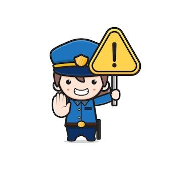Police mignonne tenant l'illustration d'icône de dessin animé de panneau d'avertissement. concevoir un style cartoon plat isolé