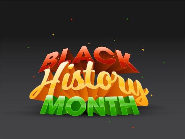 Police de mois de l'histoire noire de style 3d sur fond noir.