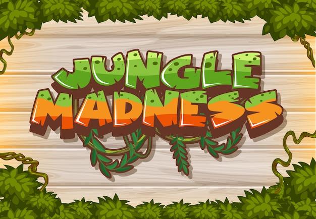 Police pour mot folie jungle sur planche de bois
