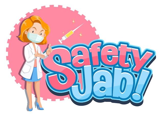 La police safety jab avec une femme médecin porte un personnage de dessin animé de masque médical