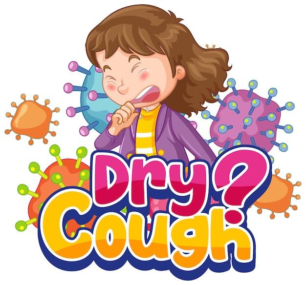 Police de la toux sèche en style cartoon avec un personnage de fille malade isolé sur blanc
