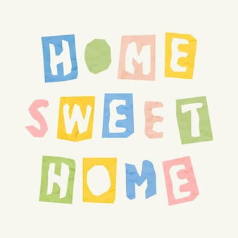 Police de typographie de phrase de découpe de papier home sweet home