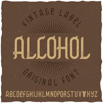 Police vintage nommée alcool
