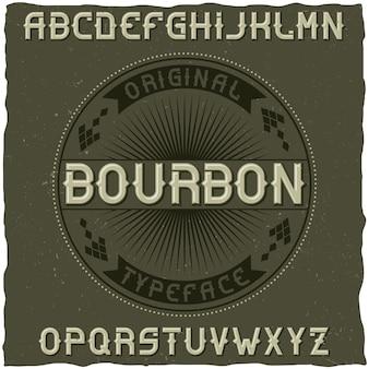 Police vintage nommée bourbon