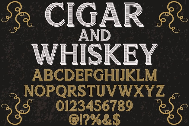 Polices design shadow effect cigare et whisky