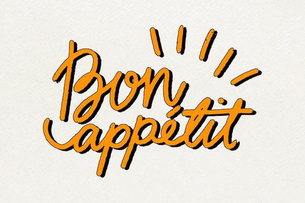 Polices stylisées de typographie bon appétit dessinés à la main