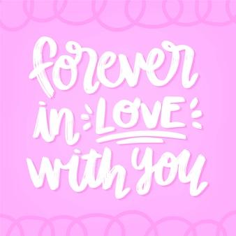 Pour toujours amoureux de toi lettrage de la saint-valentin