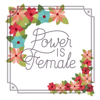 Le pouvoir est une étiquette féminine avec icône isolé cadre fleur