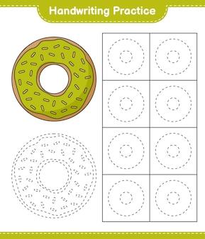 Pratique de l'écriture manuscrite traçage des lignes de la feuille de travail imprimable du jeu éducatif donut pour enfants