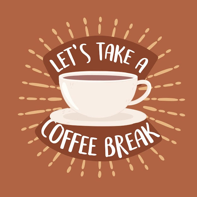 Prenons une affiche de pause-café