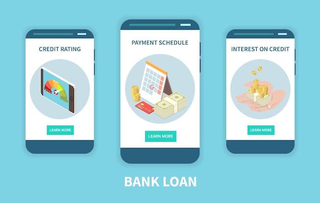 Prêt bancaire 3 écrans de smartphone mobile isométriques avec intérêts de crédit et calendrier de paiement