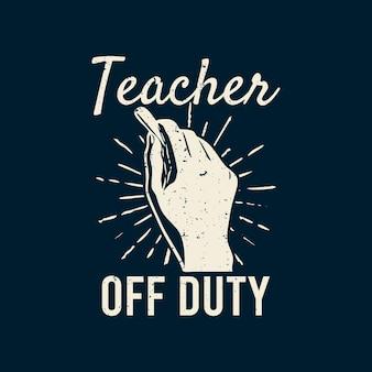 Professeur de conception de t-shirt hors service avec une main tenant une craie et une illustration vintage de fond bleu foncé