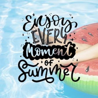 Profitez de chaque instant du lettrage d'été