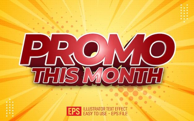 Promotion de texte 3d créatif ce mois-ci, modèle d'effet de style modifiable