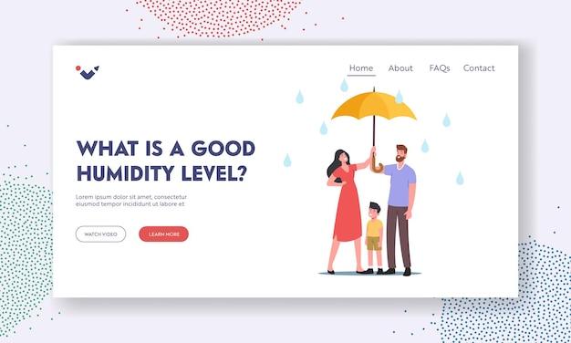 Qu'est-ce qu'un bon modèle de page de destination pour le niveau d'humidité. parents avec enfant tenant un parapluie marchant par temps de pluie, les personnages passent du temps, se détendent à l'extérieur sous la pluie. illustration vectorielle de gens de dessin animé