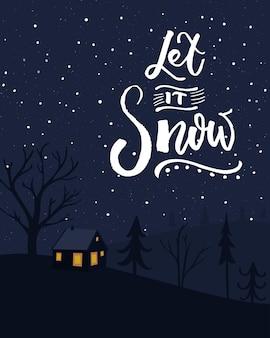 Qu'il neige. conception de cartes de noël avec scène d'hiver nocturne. petite maison dans la forêt et chutes de neige.