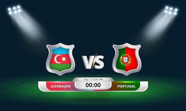 Qualification pour la coupe du monde de la fifa 2022 azerbaïdjan vs portugal match de football