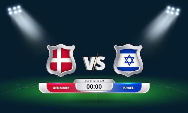 Qualification pour la coupe du monde de la fifa 2022 danemark vs israël match de football