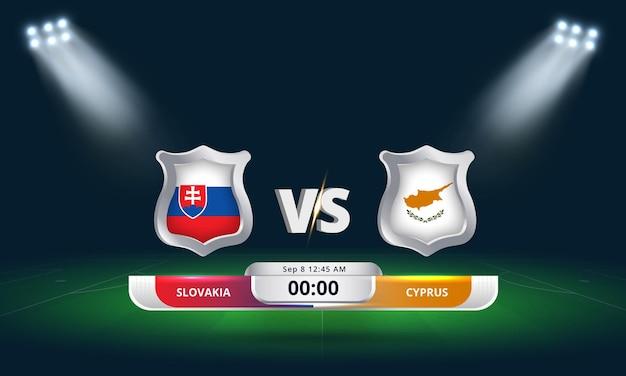 Qualification pour la coupe du monde de la fifa 2022 slovaquie vs chypre match de football