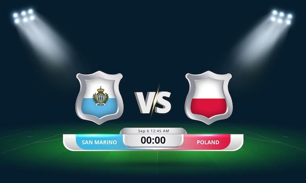 Qualification pour la coupe du monde de football 2022 saint-marin vs pologne match de football