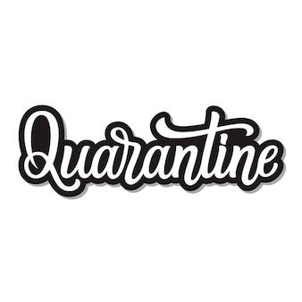 Quarantaine. calligraphie vectorielle