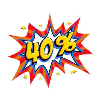 Quarante pour cent de réduction