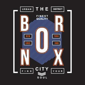 Quartier urbain la ville bronx typographique