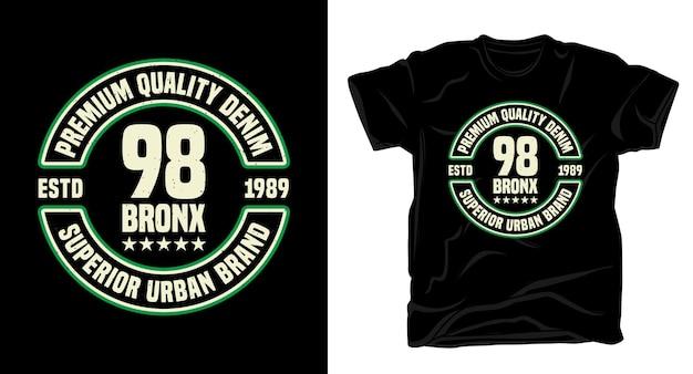 Quatre-vingt dix huit conception de t-shirt de typographie bronx
