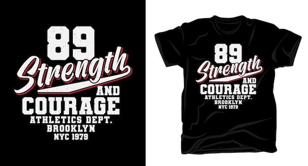 Quatre-vingt-neuf typographie de force et de courage pour la conception de t-shirts