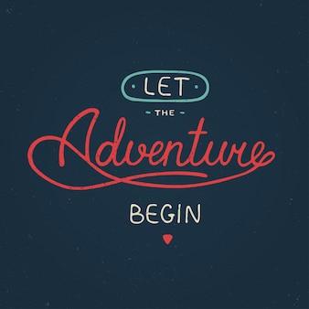 Que l'aventure commence dans le style vintage