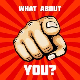 Que diriez-vous de la main avec le vecteur de pointage de doigt