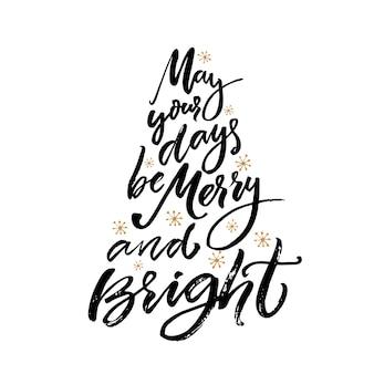 Que vos journées soient joyeuses et lumineuses carte de voeux de noël avec calligraphie au pinceau vector type noir