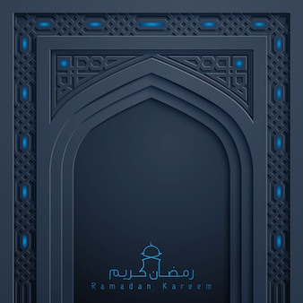 Ramadan kareem voeux fond islamique design mosquée porte arabe