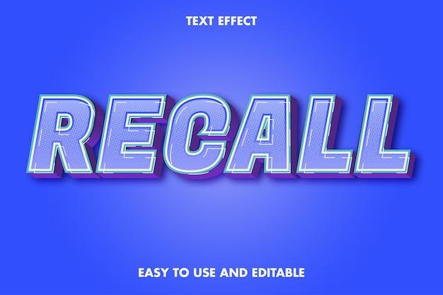 Rappeler l'effet de texte. style de police modifiable.