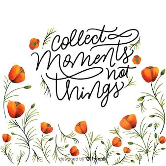 Recueillir des moments pas des choses