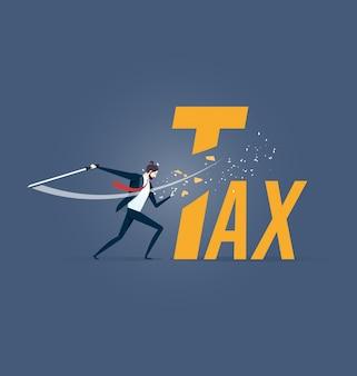 Réduction des impôts. homme d'affaires coupe le mot taxe avec épée
